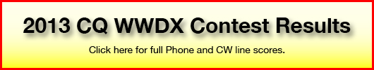 2013 CQ WWDX Contest Results. Click here for full Phone and CW line scores.